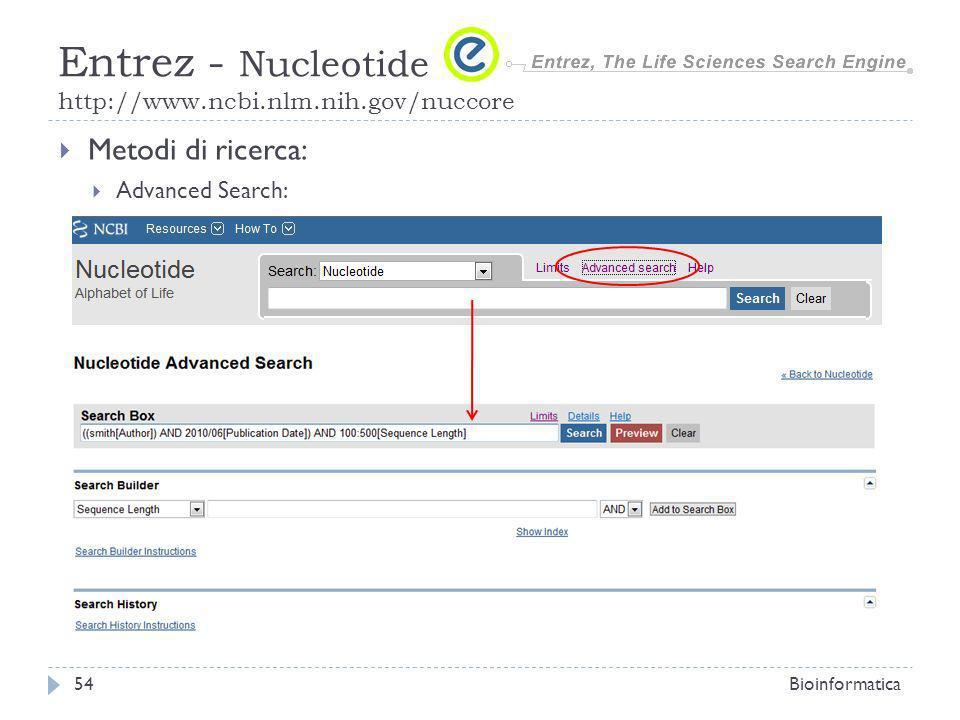 Entrez - Nucleotide http://www.ncbi.nlm.nih.gov/nuccore