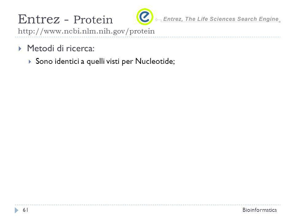 Entrez - Protein http://www.ncbi.nlm.nih.gov/protein
