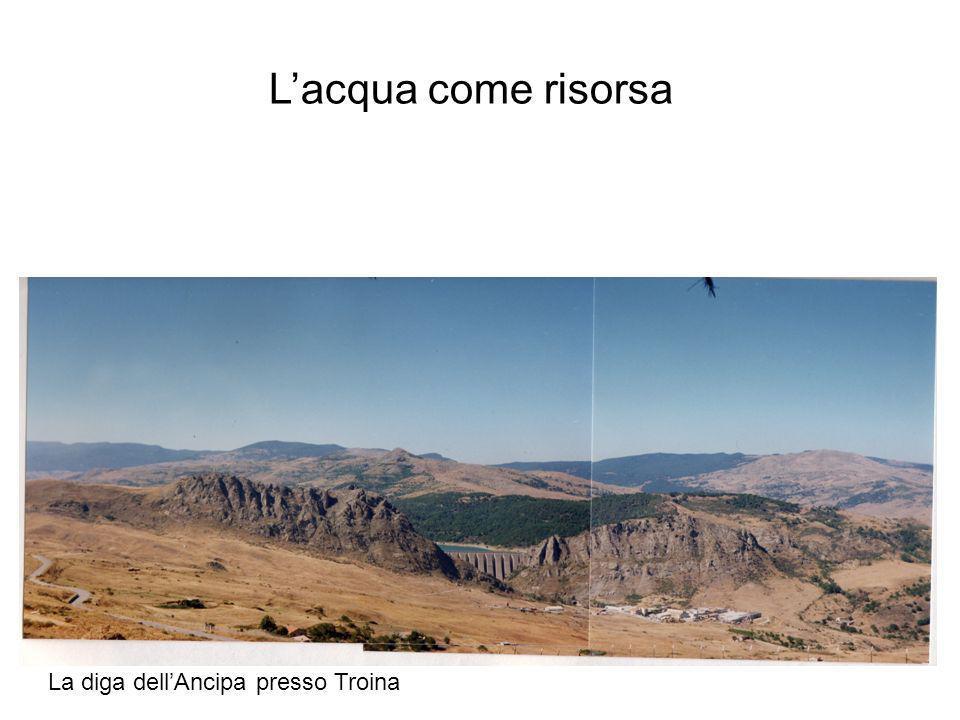 L'acqua come risorsa La diga dell'Ancipa presso Troina