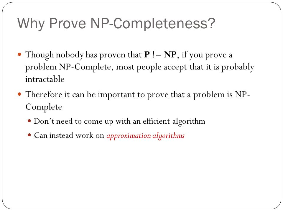 Why Prove NP-Completeness