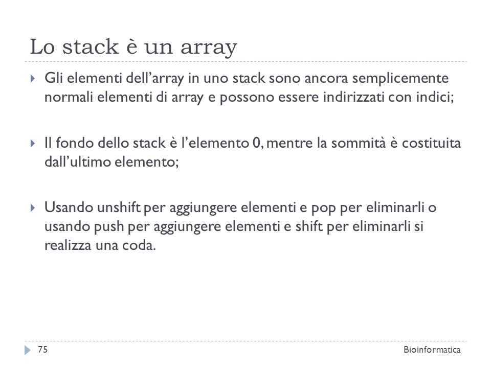 Lo stack è un array
