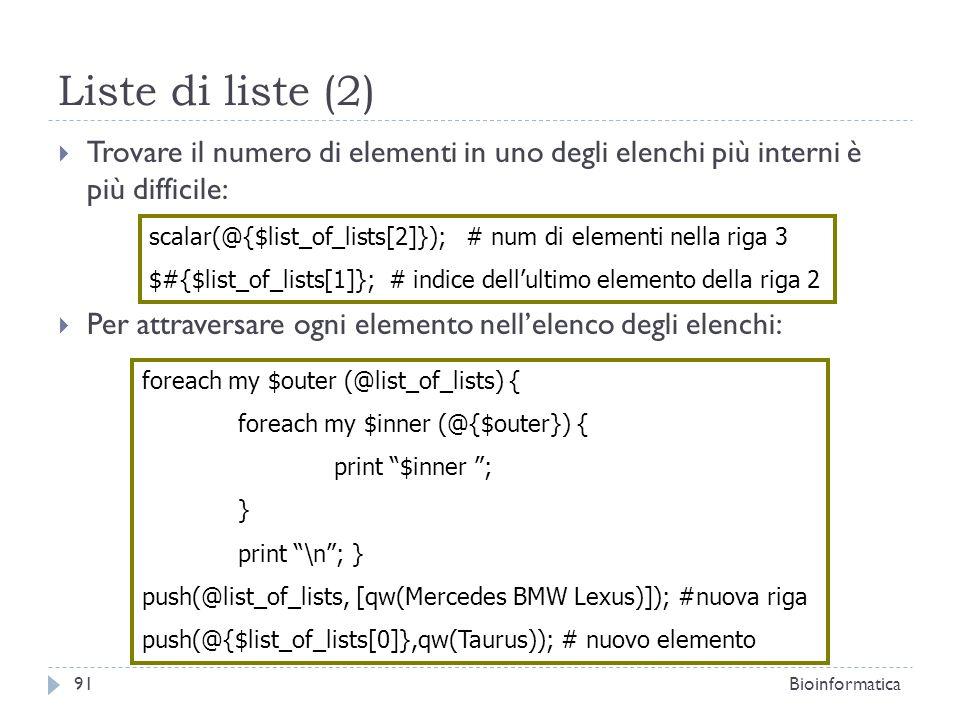 Liste di liste (2) Trovare il numero di elementi in uno degli elenchi più interni è più difficile: