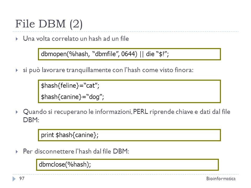 File DBM (2) Una volta correlato un hash ad un file
