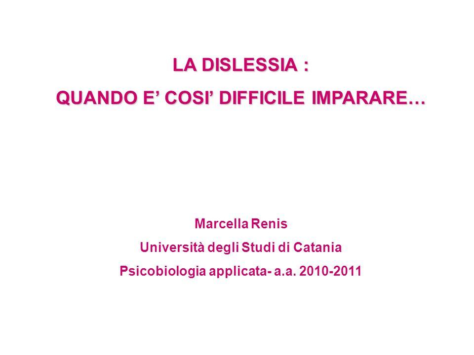 LA DISLESSIA : QUANDO E' COSI' DIFFICILE IMPARARE…