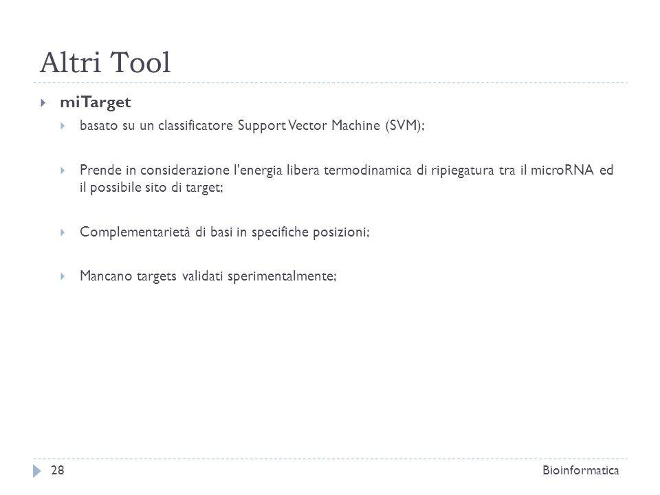 Altri Tool miTarget. basato su un classificatore Support Vector Machine (SVM);