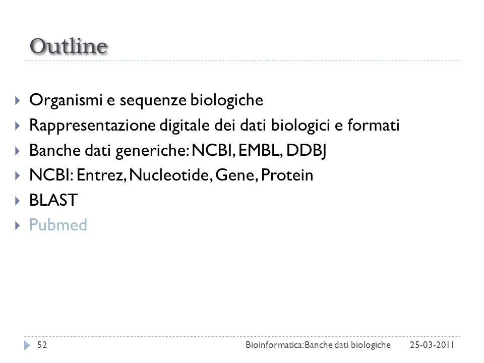 Outline Organismi e sequenze biologiche