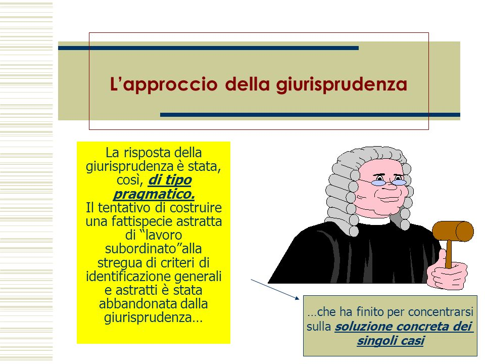 L'approccio della giurisprudenza