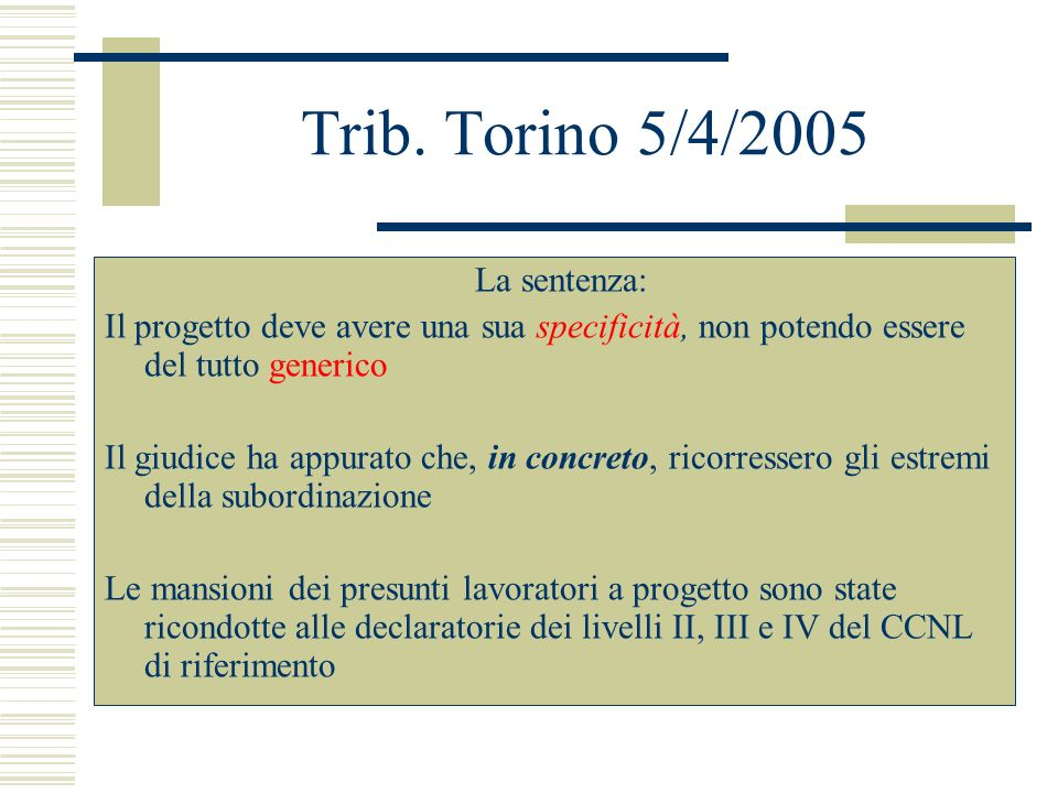 Trib. Torino 5/4/2005 La sentenza: