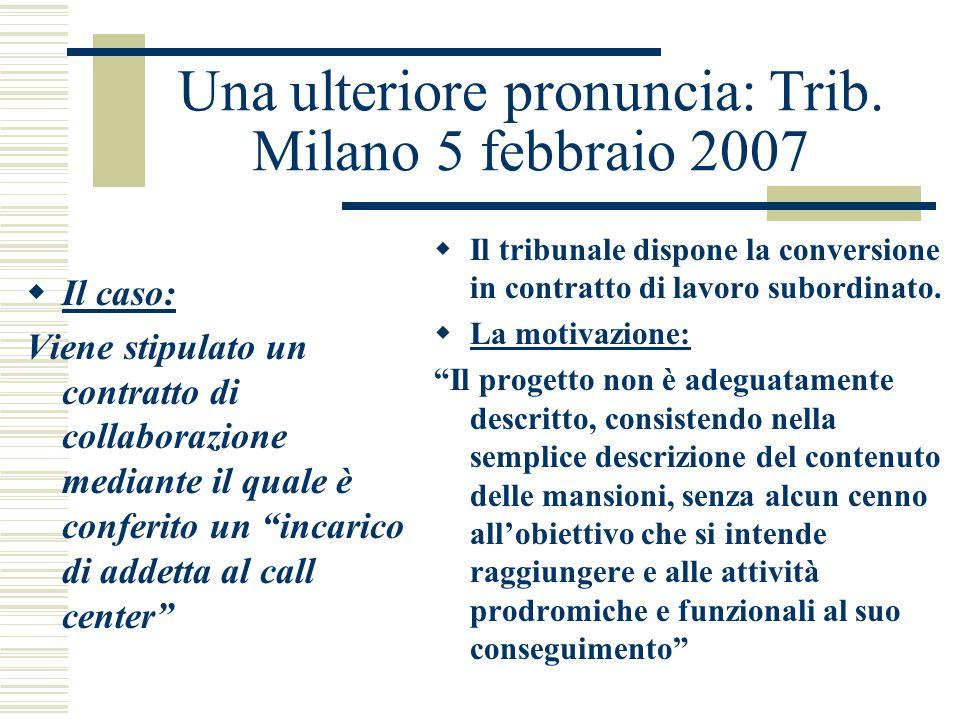 Una ulteriore pronuncia: Trib. Milano 5 febbraio 2007