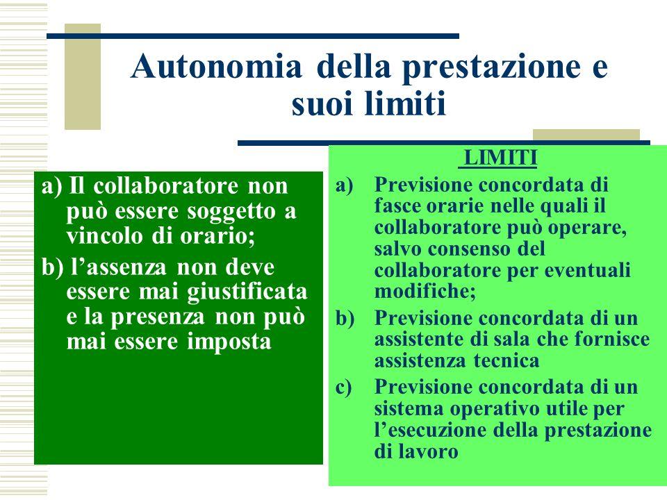 Autonomia della prestazione e suoi limiti