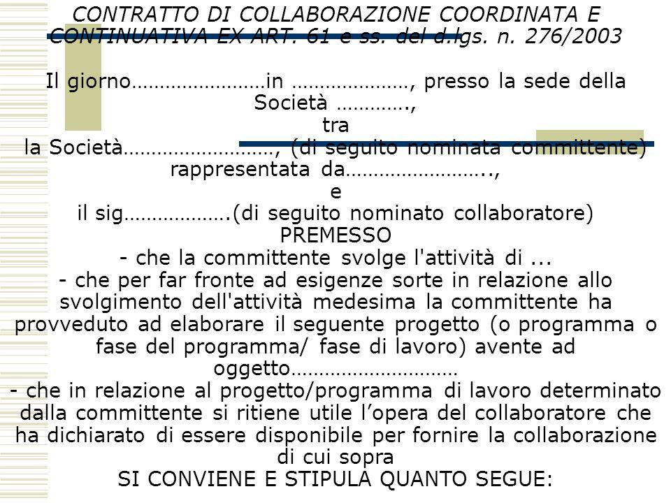 CONTRATTO DI COLLABORAZIONE COORDINATA E CONTINUATIVA EX ART. 61 e ss