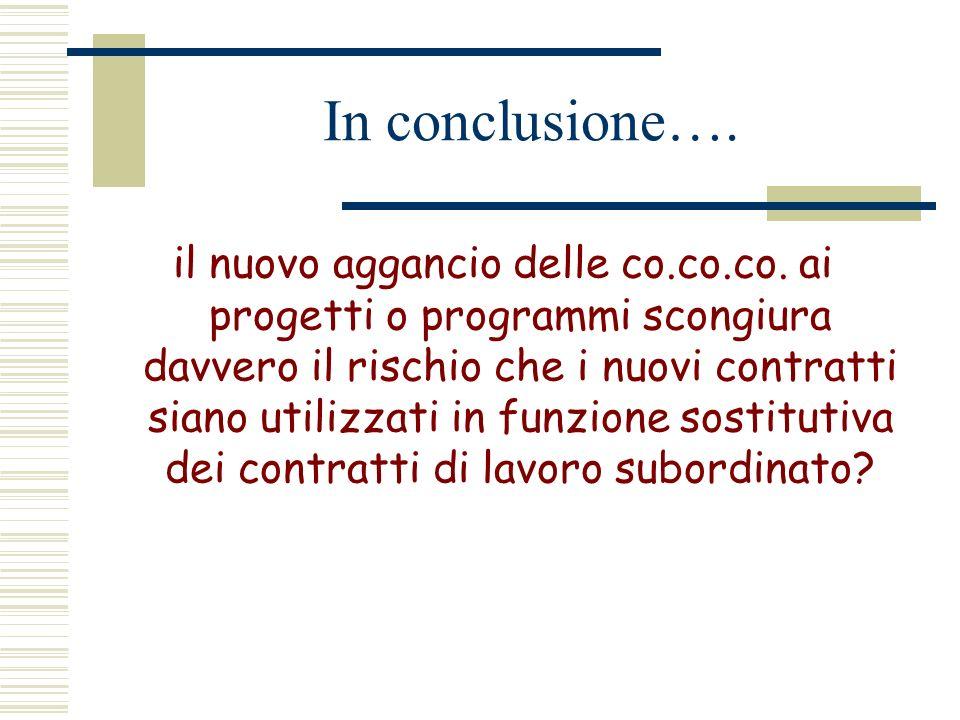 In conclusione….