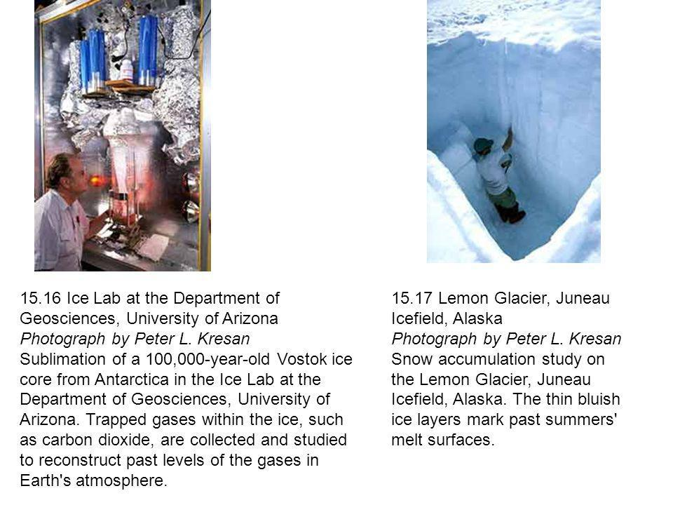 15.16 Ice Lab at the Department of Geosciences, University of Arizona Photograph by Peter L. Kresan