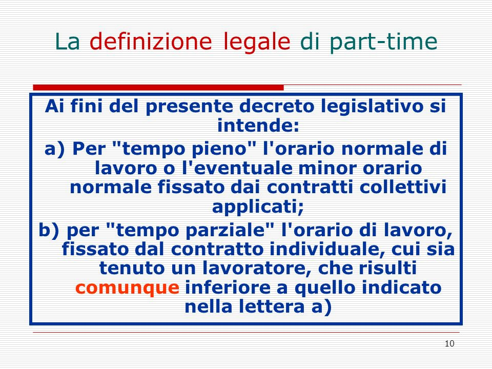 La definizione legale di part-time