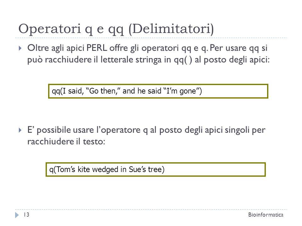 Operatori q e qq (Delimitatori)