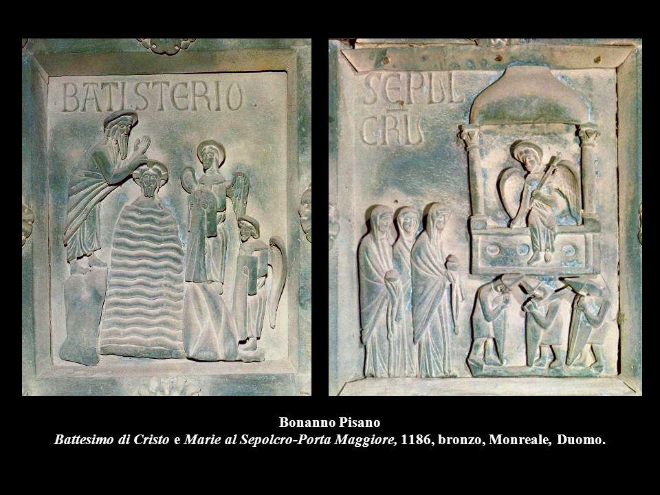 Bonanno Pisano Battesimo di Cristo e Marie al Sepolcro-Porta Maggiore, 1186, bronzo, Monreale, Duomo.