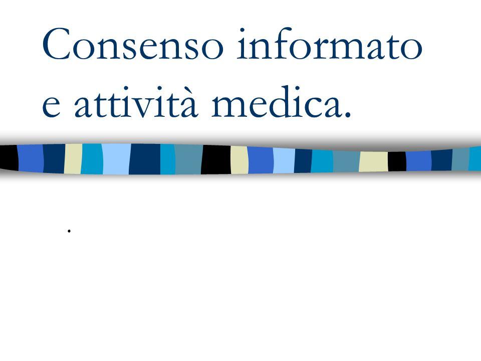 Consenso informato e attività medica.