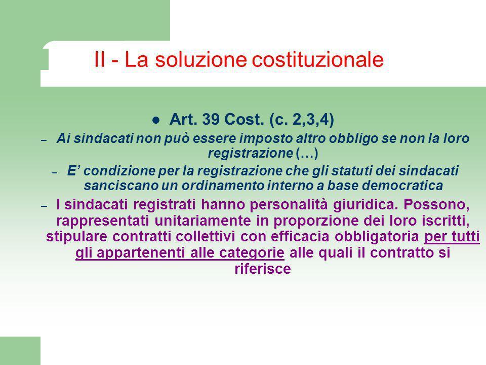 II - La soluzione costituzionale