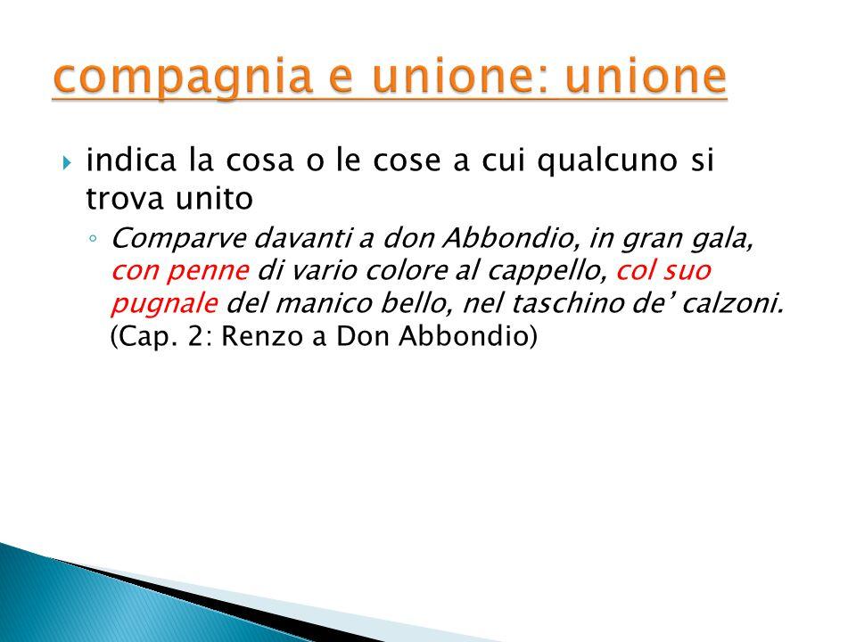 compagnia e unione: unione