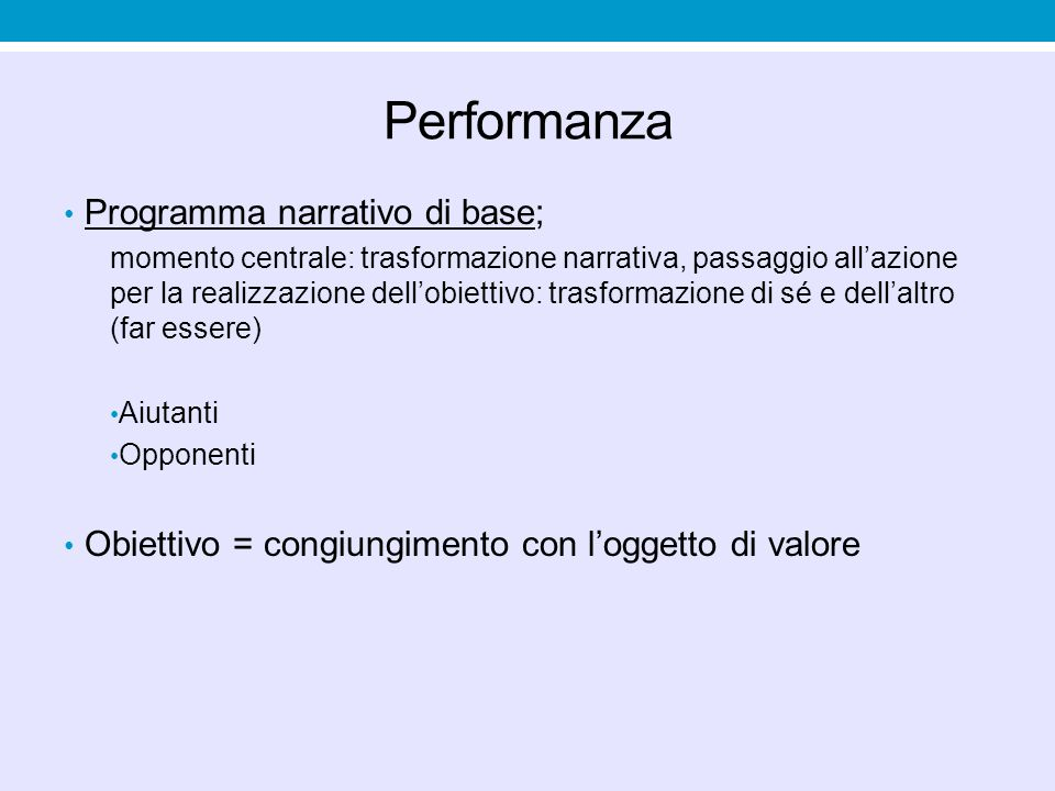 Performanza Programma narrativo di base;