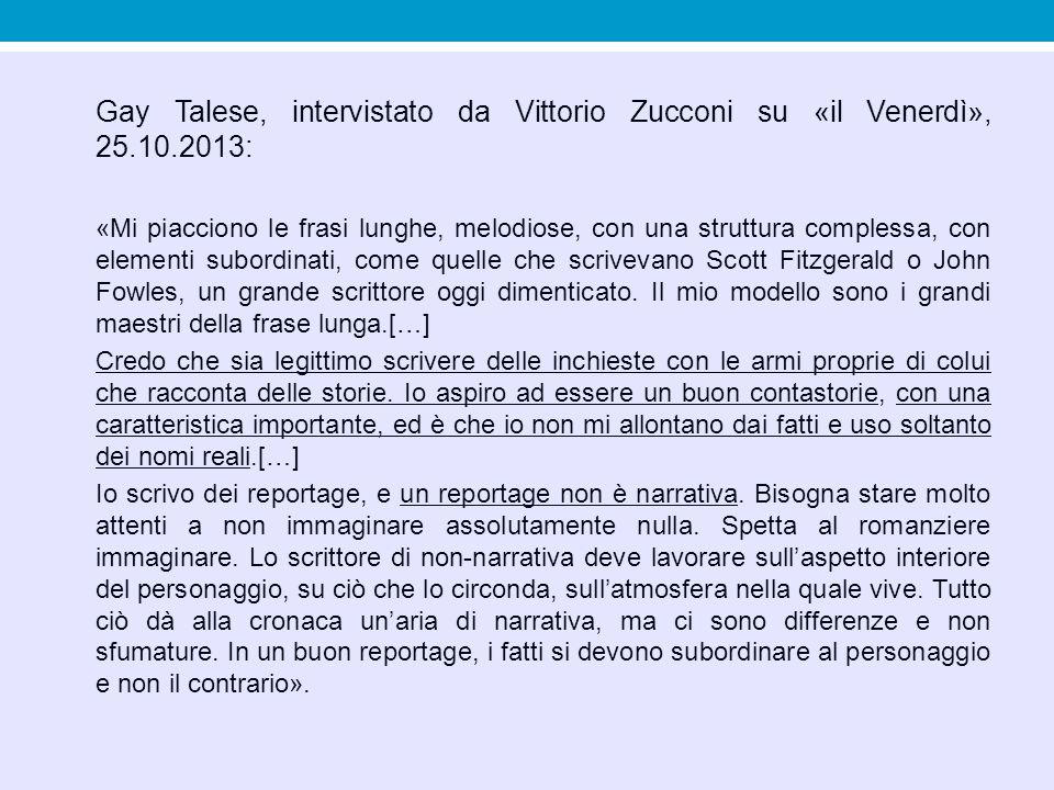 Gay Talese, intervistato da Vittorio Zucconi su «il Venerdì», 25. 10