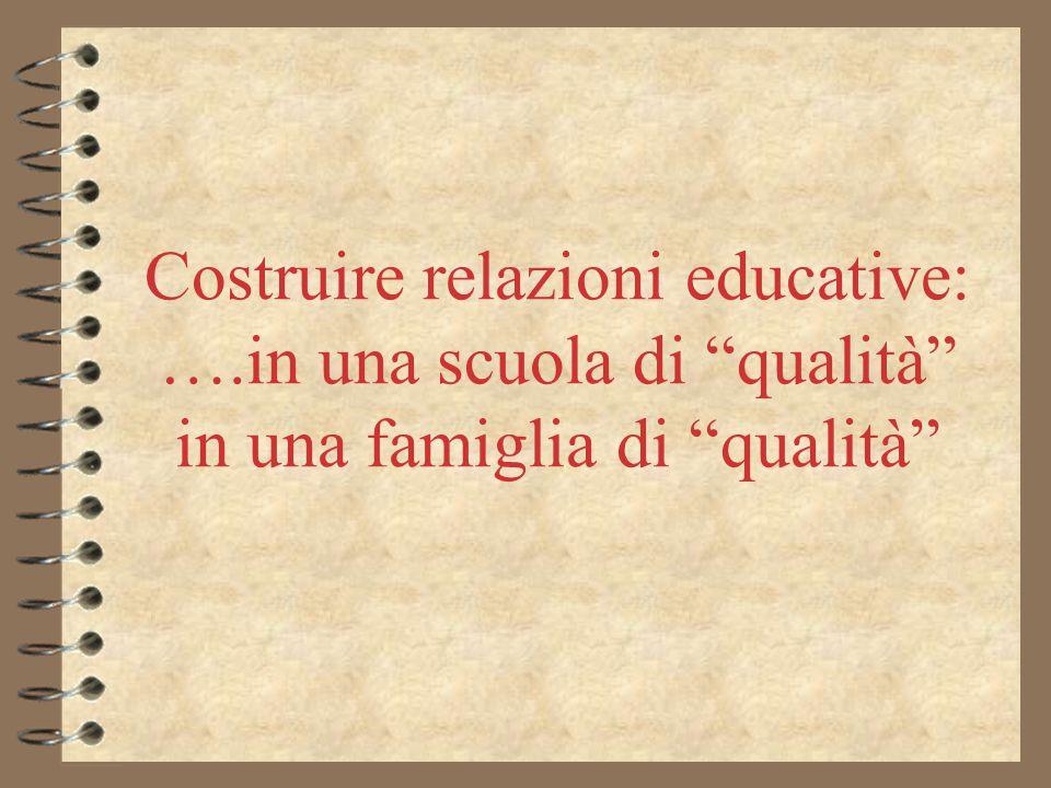 Costruire relazioni educative: …