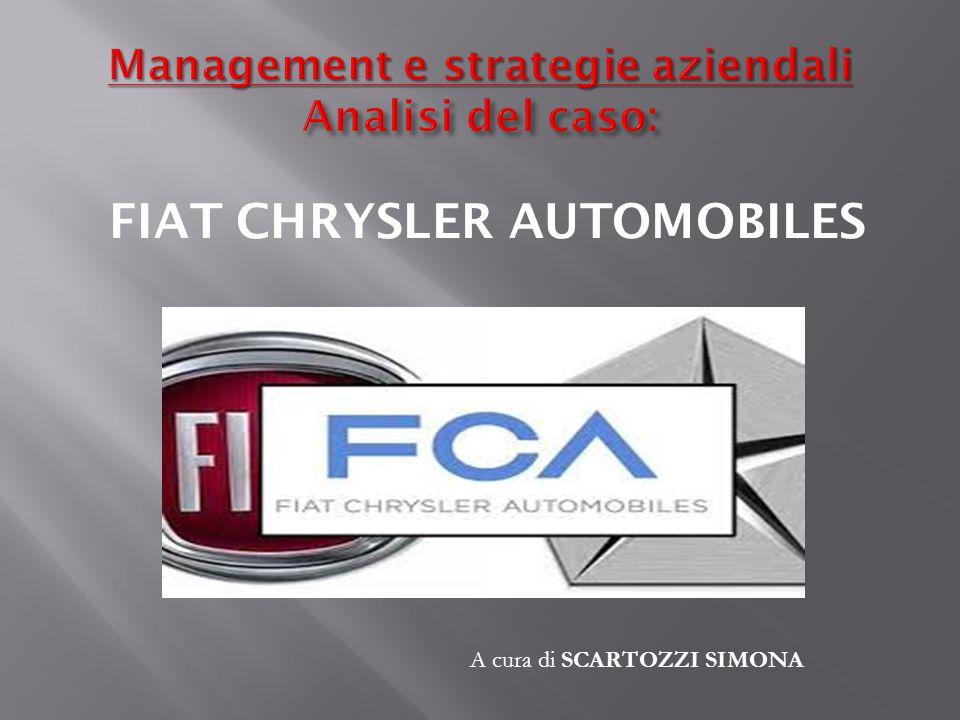Management e strategie aziendali Analisi del caso: