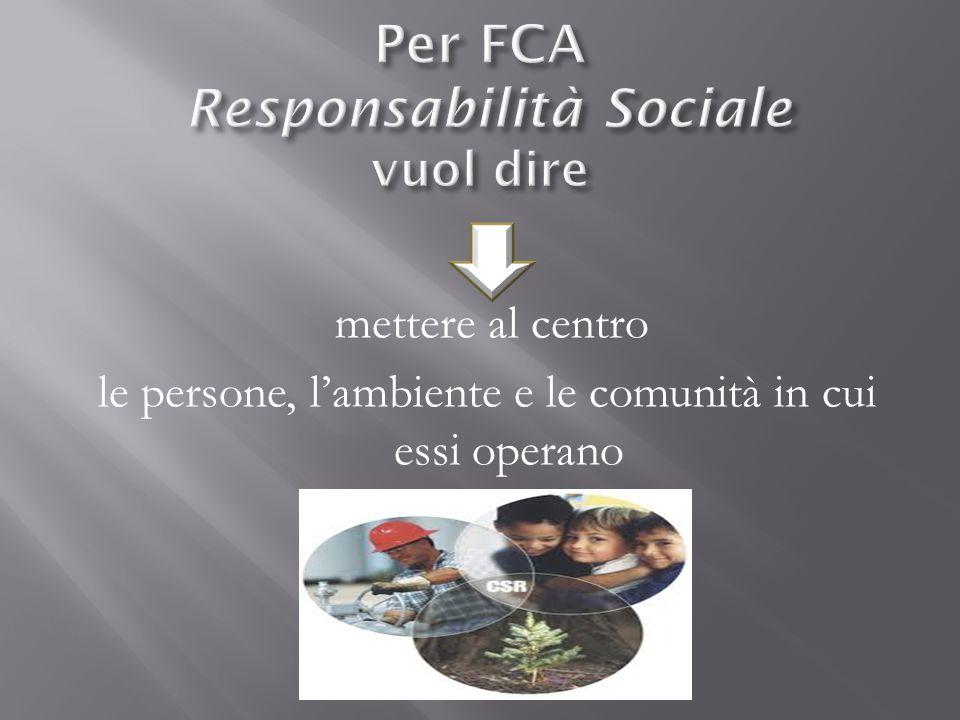 Per FCA Responsabilità Sociale vuol dire