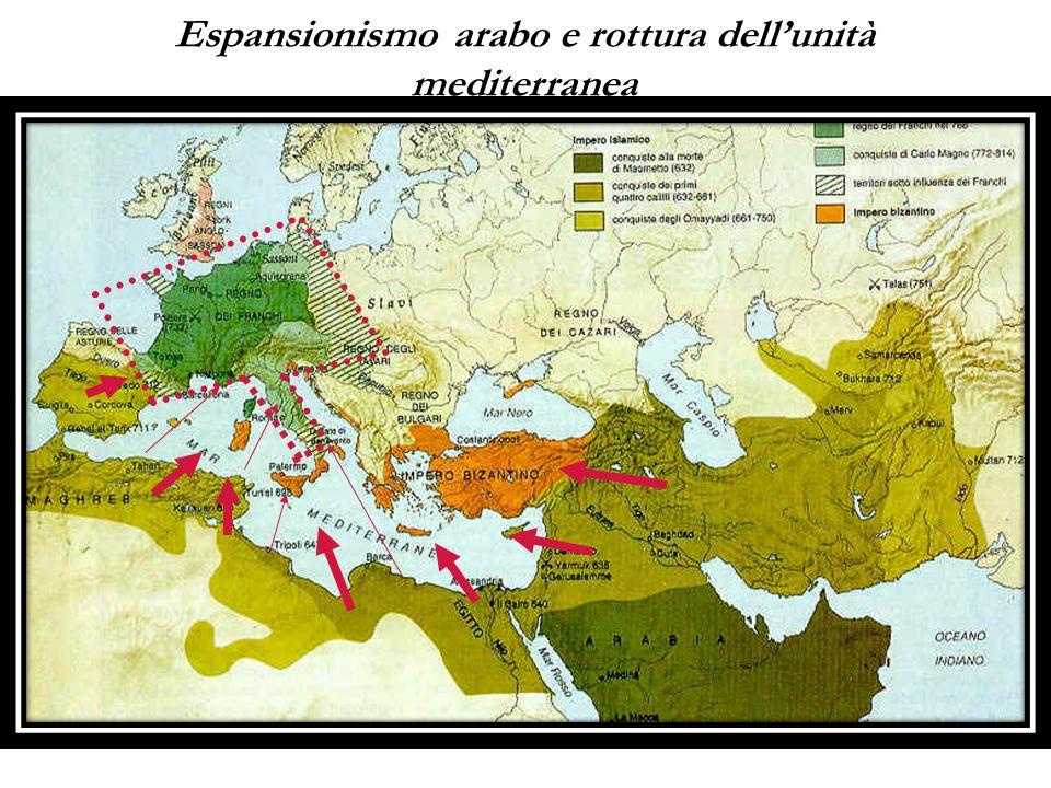 Espansionismo arabo e rottura dell'unità mediterranea