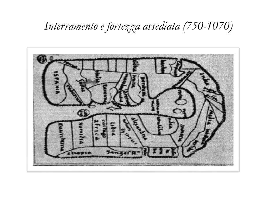 Interramento e fortezza assediata (750-1070)