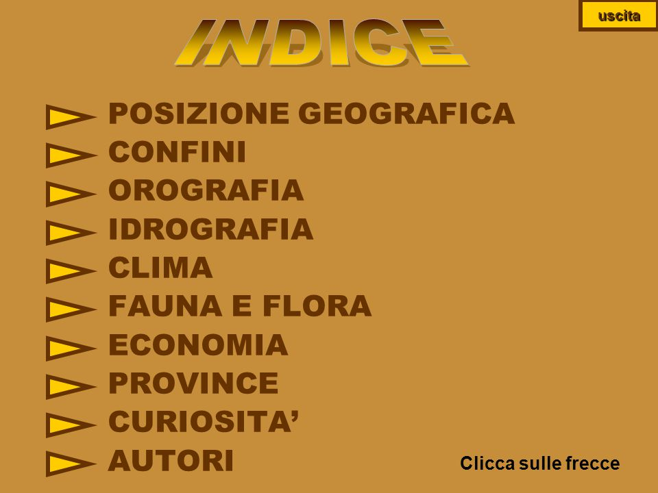 INDICE POSIZIONE GEOGRAFICA CONFINI OROGRAFIA IDROGRAFIA CLIMA