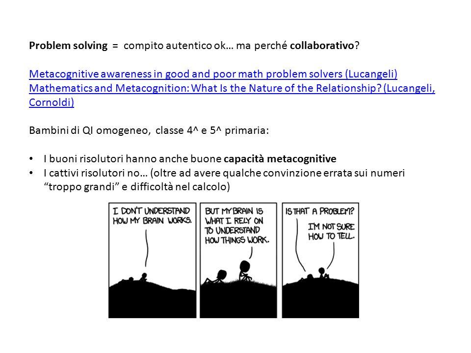 Problem solving = compito autentico ok… ma perché collaborativo