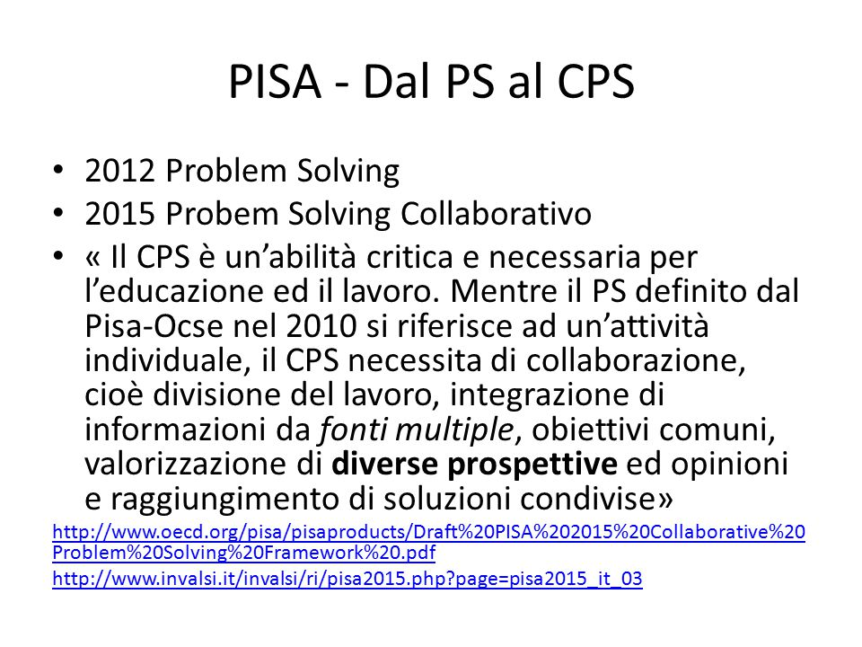 PISA - Dal PS al CPS 2012 Problem Solving