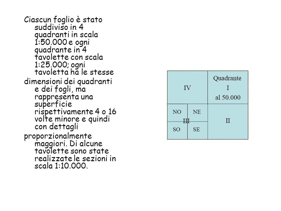 Ciascun foglio è stato suddiviso in 4 quadranti in scala 1:50