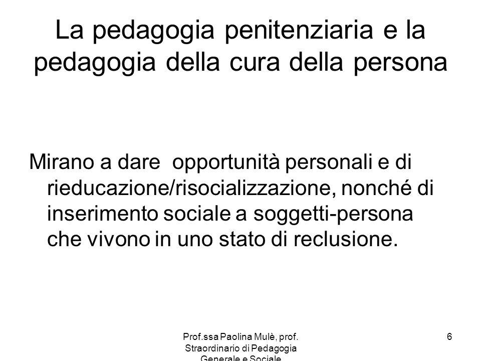 La pedagogia penitenziaria e la pedagogia della cura della persona