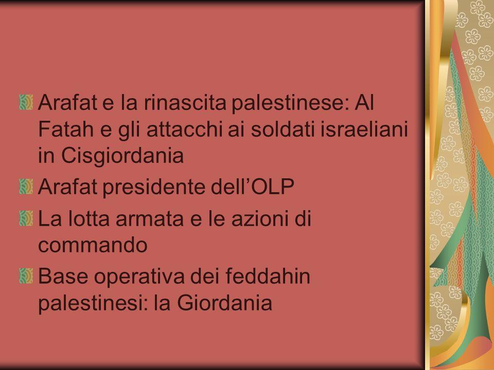Arafat e la rinascita palestinese: Al Fatah e gli attacchi ai soldati israeliani in Cisgiordania