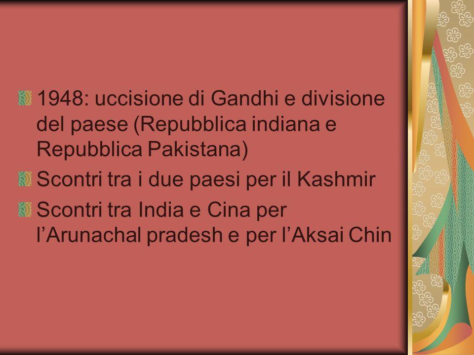 1948: uccisione di Gandhi e divisione del paese (Repubblica indiana e Repubblica Pakistana)