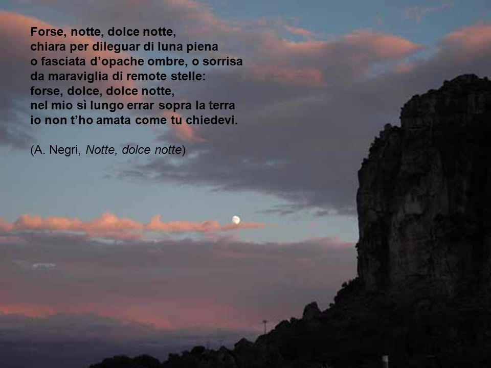 Forse, notte, dolce notte,