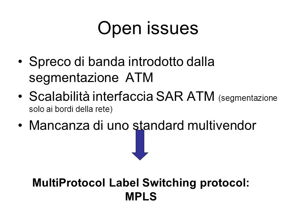 MultiProtocol Label Switching protocol: