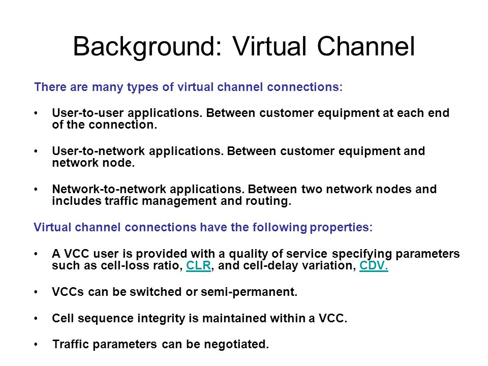Background: Virtual Channel