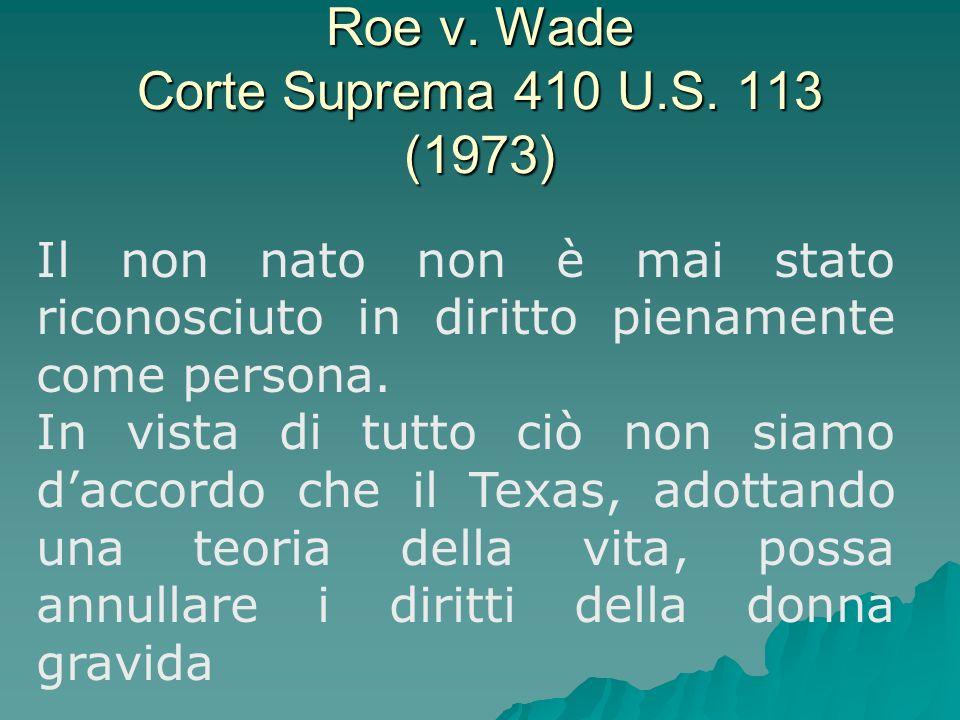 Roe v. Wade Corte Suprema 410 U.S. 113 (1973)