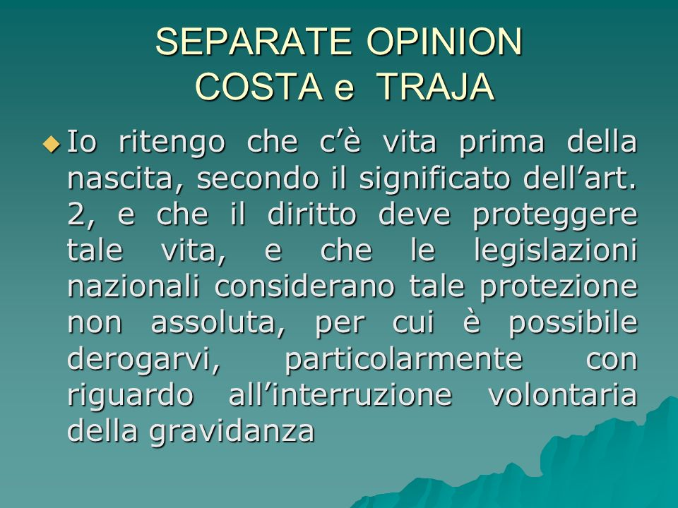SEPARATE OPINION COSTA e TRAJA