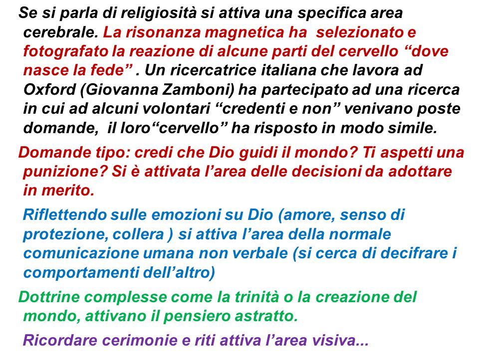 Se si parla di religiosità si attiva una specifica area cerebrale