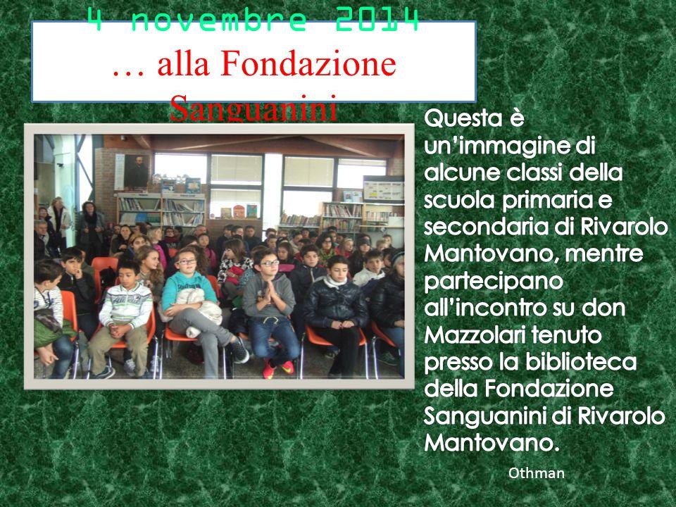 4 novembre 2014 … alla Fondazione Sanguanini