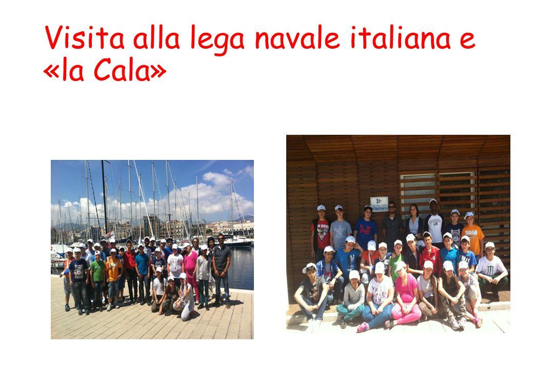 Visita alla lega navale italiana e «la Cala»