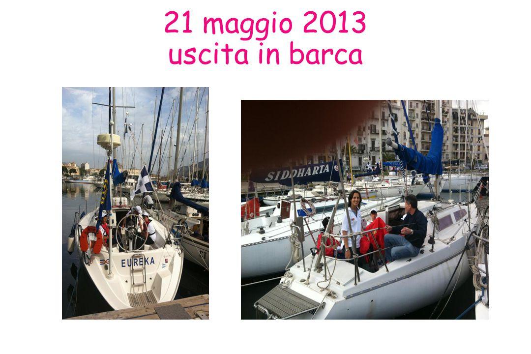 21 maggio 2013 uscita in barca