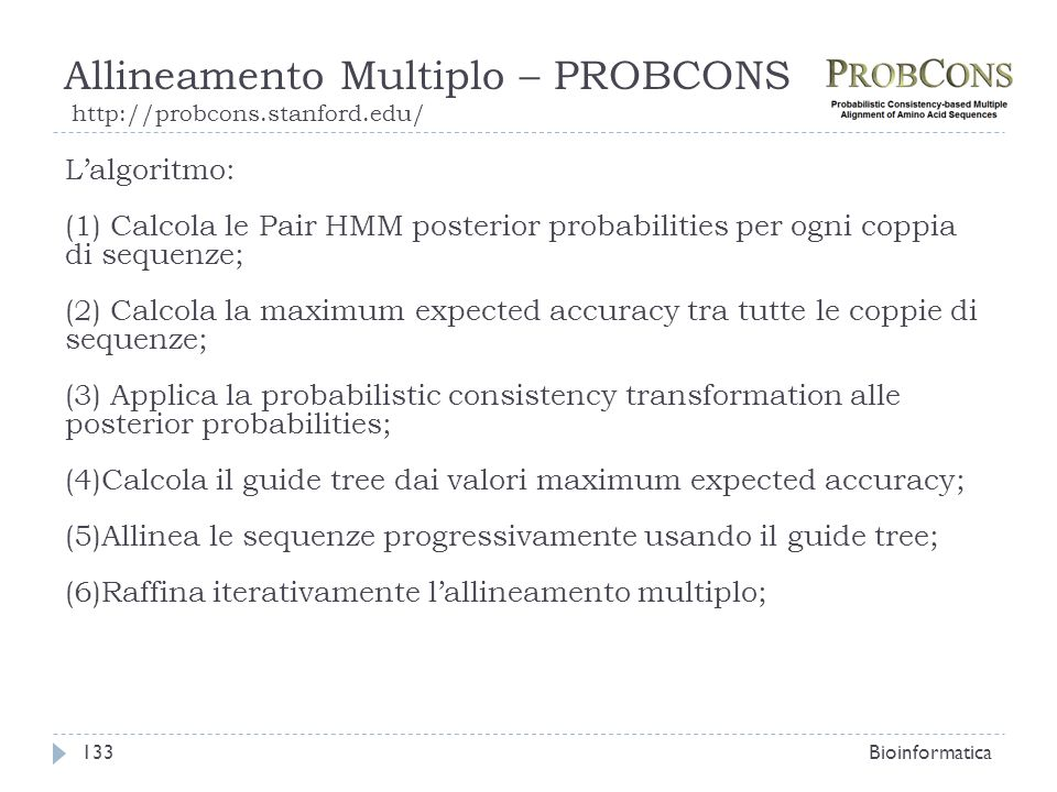 Allineamento Multiplo – PROBCONS http://probcons.stanford.edu/
