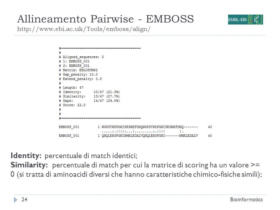 Allineamento Pairwise - EMBOSS http://www. ebi. ac