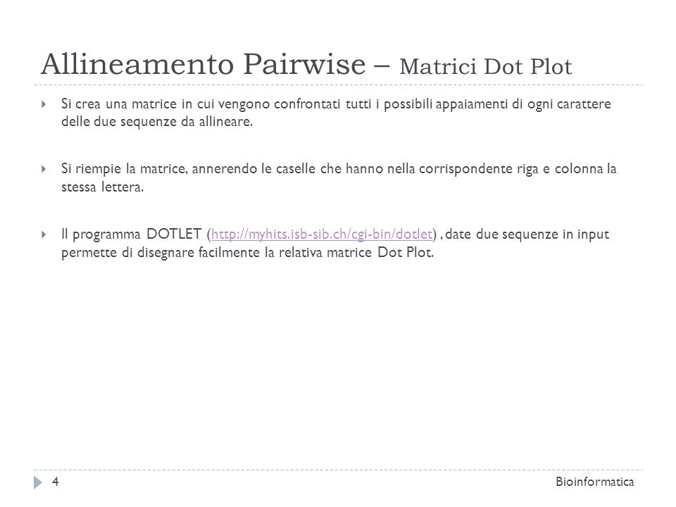 Allineamento Pairwise – Matrici Dot Plot