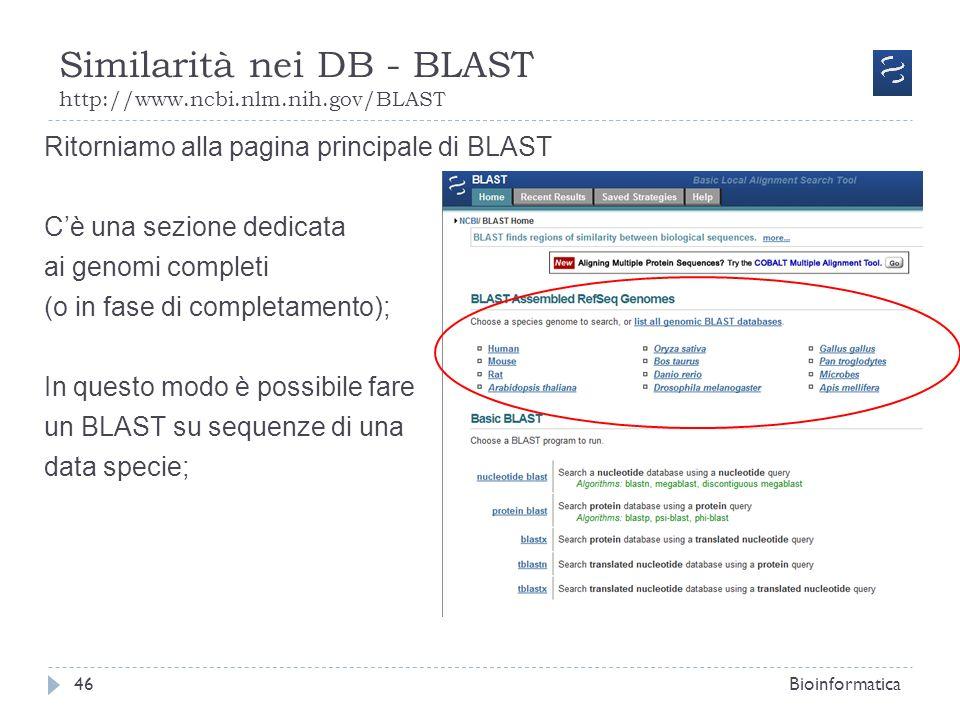 Similarità nei DB - BLAST http://www.ncbi.nlm.nih.gov/BLAST